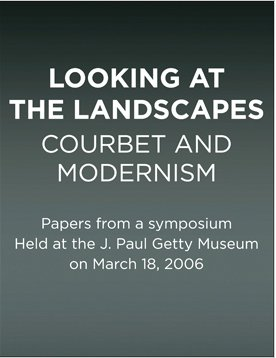 Courbet and modernism, Getty Publications