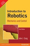 Introduction to Robotics: Mechanics and Control, 3/E