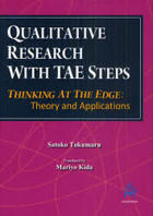 Qualitative Research with TAE Steps. Thinking at the Edge: Theory and Applications