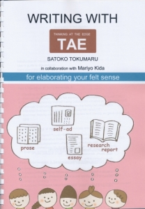 Writing with TAE: For elaborating your felt sense